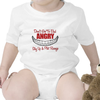 Dont Go To Bed Angry T Shirt