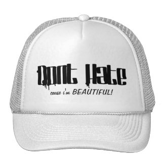 Don't Hate cause i'm Beautiful Mesh Hat