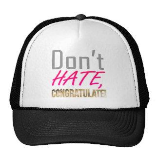 Don't hate, CONGRATULATE! Cap
