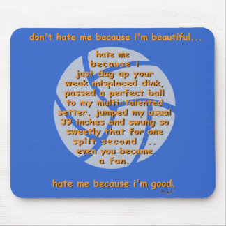 Don't Hate Me VOLLEYBALL Mouse Mat