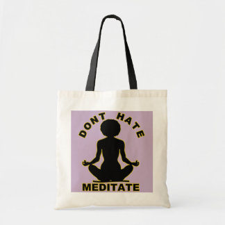 Don't Hate Meditate- Afro Glow Tote Bag