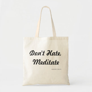 Don't Hate, Meditate - Mindful Rover Lil' Tote Bag