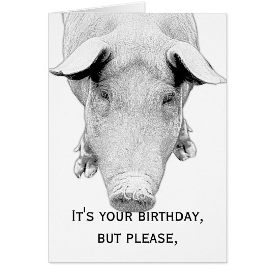 Don't Hog the Cake - Happy Birthday Card