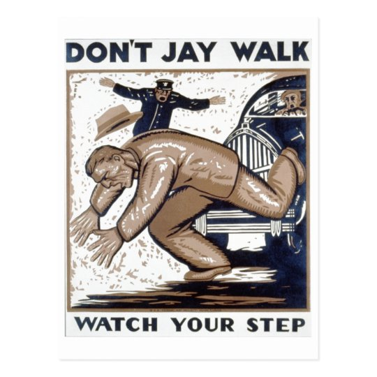 Don't jay walk 1937 WPA Postcard