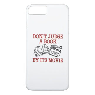 Don't Judge A Book By Its Movie iPhone 7 Plus Case