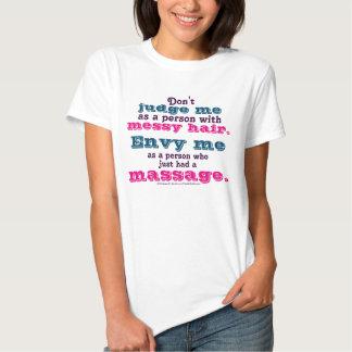 Don't Judge Me. Envy Me. Massage Graphic Tee