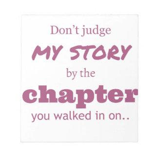 """Don't judge..."" Notepad"