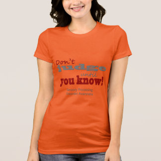 Don't Judge T-Shirt