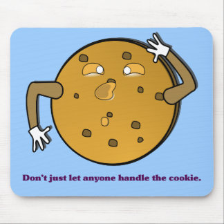 Dont just let the TSA handle your cookies Mouse Pad