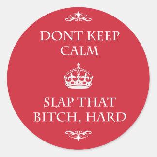Don't Keep Calm Classic Round Sticker