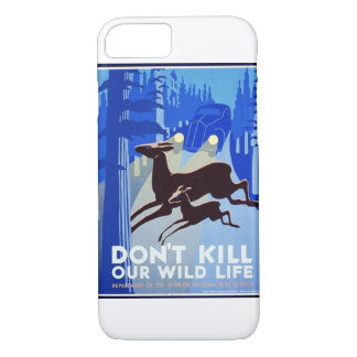 Don't Kill Our Wildlife Vintage WPA FAP Poster iPhone 7 Case