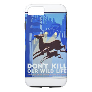 Don't Kill Our Wildlife WPA FAP Poster iPhone 7 Case