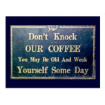 Don't Knock Our Coffee Vintage Signage Dark Blue Post Cards