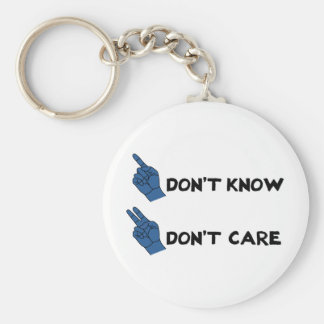 Don't Know Don't Care! Basic Round Button Key Ring