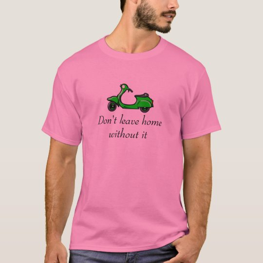 Don't leave home without it T-Shirt