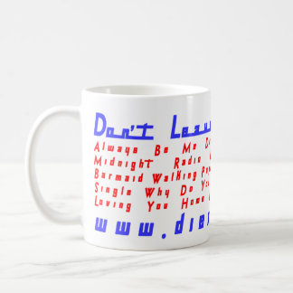 Don't Leave Me In Love Basic White Mug