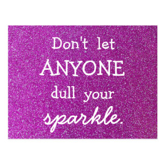 Don't Let Anyone Dull Your Sparkle -Purple Glitter Postcard