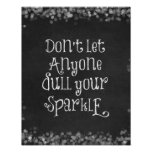 Don't Let Anyone Dull Your Sparkle Quote Poster