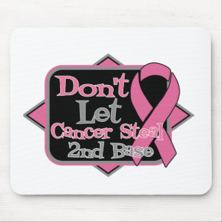 Dont Let Cancer Steal 2nd Base - Breast Cancer Mouse Pad