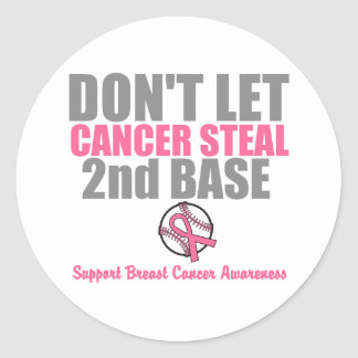 Dont Let Cancer Steal Second 2nd Base Round Sticker