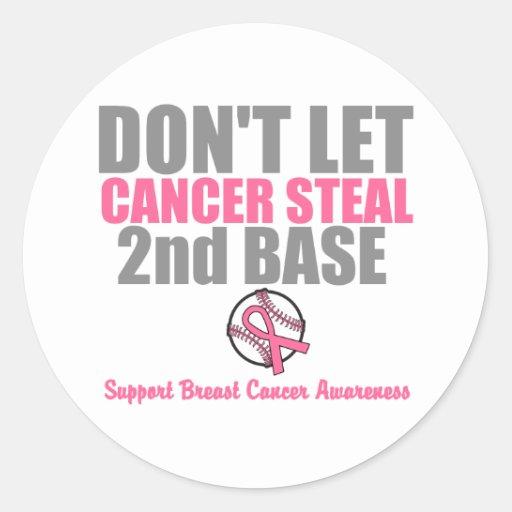 Dont Let Cancer Steal Second 2nd Base Sticker