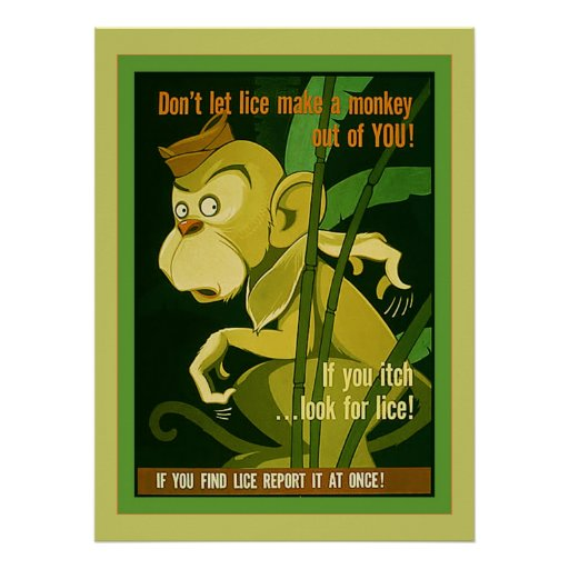 Don't Let Lice Make A Monkey Out Of You! ~ Vintage Poster