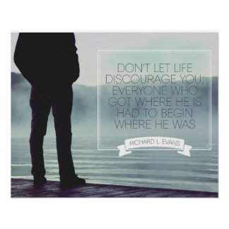 Don't Let Life Discourage Poster