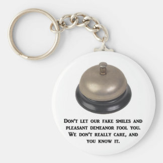 dont-let-our-fake-smiles-and-pleasant-demeanor key ring
