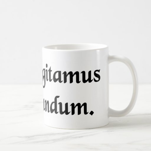 Don't let the bastards grind you down. coffee mugs
