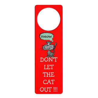 Don't Let The Cat Out!- Door Hangers