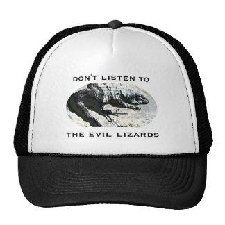 don't listen to the evil lizards cap