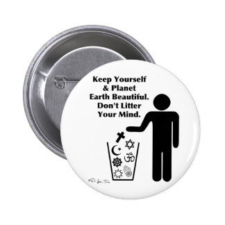 Don't Litter Your Mind 6 Cm Round Badge