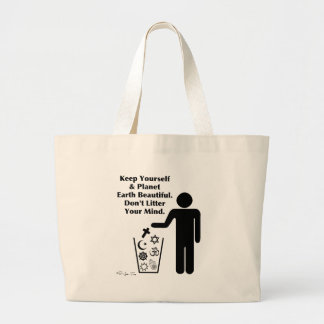 Don't Litter Your Mind Jumbo Tote Bag