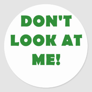Dont Look at Me Stickers