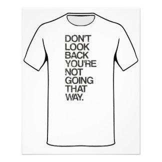 Don't Look Back You're Not Going That Way 11.5 Cm X 14 Cm Flyer