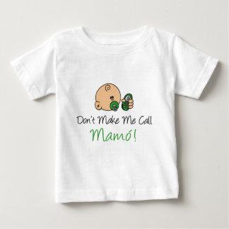 Don't Make Me Call Mamo Tee Shirt