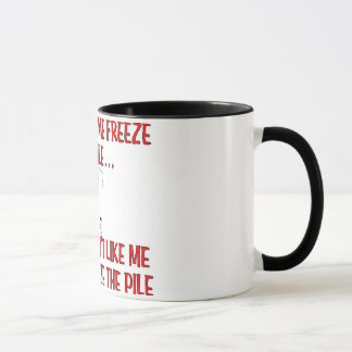 """Don't Make Me Freeze the Pile"" Canasta Mug"