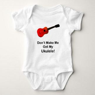 Don't make me get my Ukulele! Baby Bodysuit