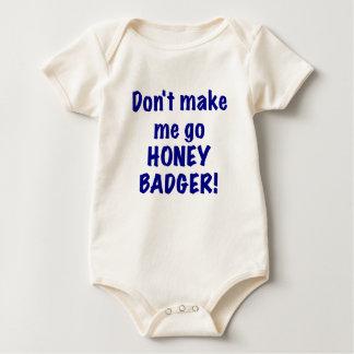 Dont Make Me Go Honey Badger Baby Bodysuit