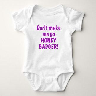 Dont Make Me Go Honey Badger T-shirt