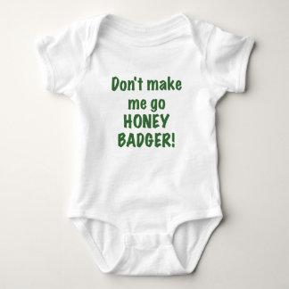 Dont Make Me Go Honey Badger Tshirts