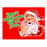 Dont Make Me Sit On You Post Cards