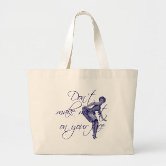DON'T MAKE ME SIT ON YOUR FACE TOTE BAGS