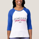 Don't Make Me Use My Teacher Voice Pink T-Shirt