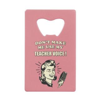 Don't Make Me Use My Teacher Voice Retro Quote