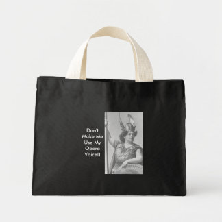 Don't Make MeUse MyOpera Voice!! Mini Tote Bag