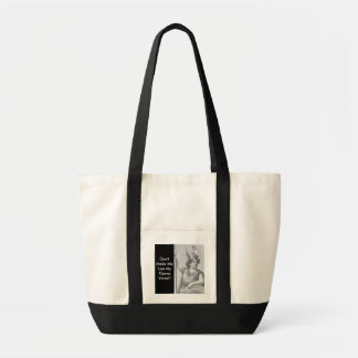 Don't Make MeUse MyOpera Voice!! Tote Bag