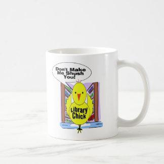 Don't Me Me Shush You Coffee Mug