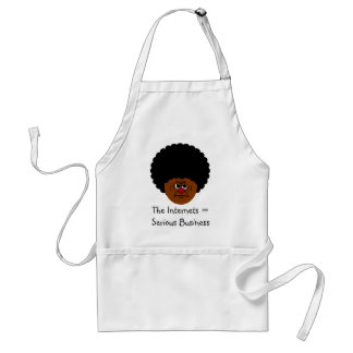 Don't Mess Around The Internet is Serious Business Standard Apron