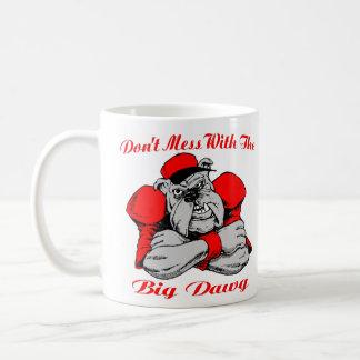 Dont Mess Big Dog Basic White Mug